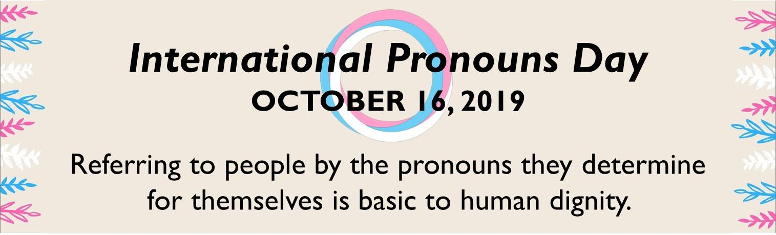 International Pronouns Day Opens in new window